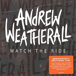 Andrew Weatherall Watch The Ride Import Gbr