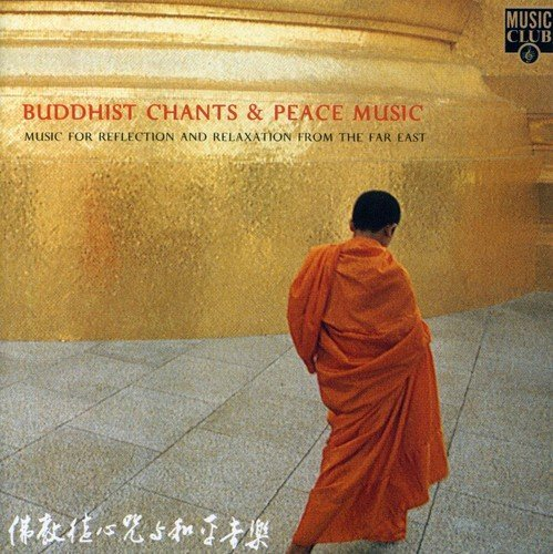 Buddhist Chants & Peace Buddhist Chants & Peace Import Gbr