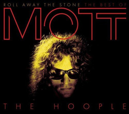 Mott The Hoople Roll Away The Stone Best Of M Import Gbr 2 CD