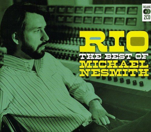 Michael Nesmith Rio Best Of Michael Nesmith Import Gbr 2 CD