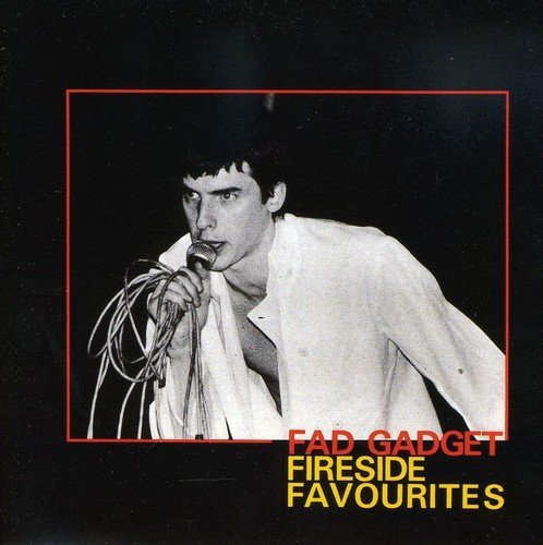 Fad Gadget Fireside Favourites Import Gbr