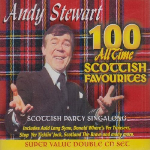 Andy Stewart 100 All Time Scottish Favour