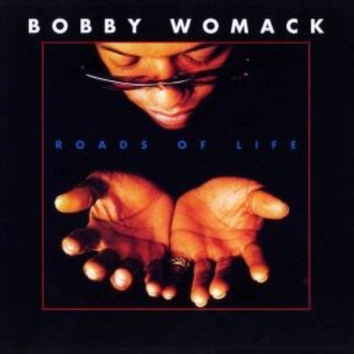 Bobby Womack Roads Of Life Import Gbr