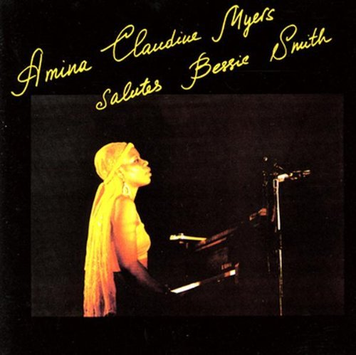 Amina Claudine Myers Salutes Bessie Smith