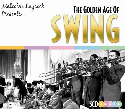 Malcolm Laycock Presents...Gol Golden Age Of Swing Import Gbr 5 CD Set
