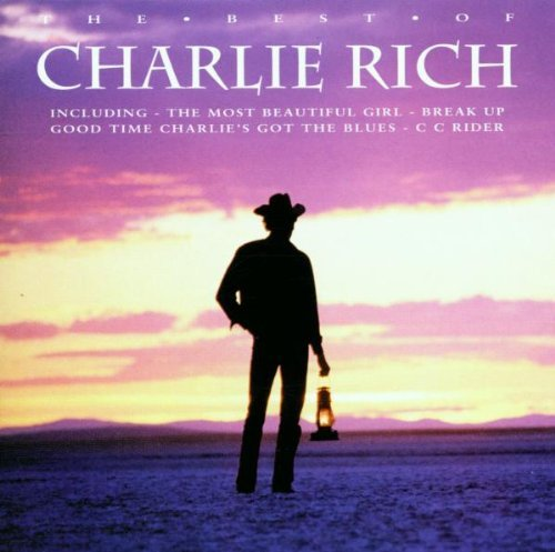 Charley Rich Best Of Charley Rich Import Gbr