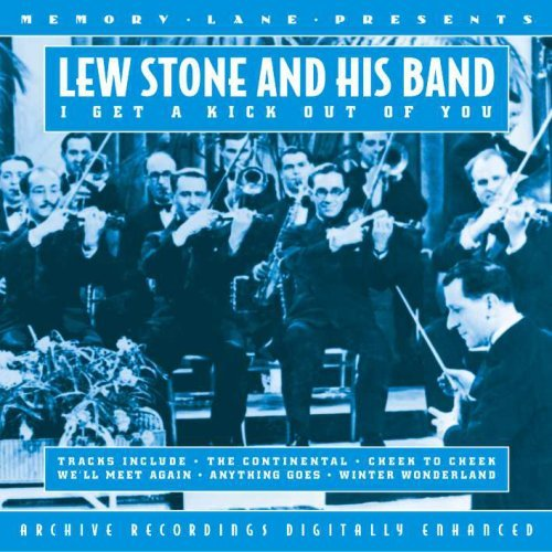 Lew & His Orchestra Stone I Get A Kick Out Of You Import Gbr