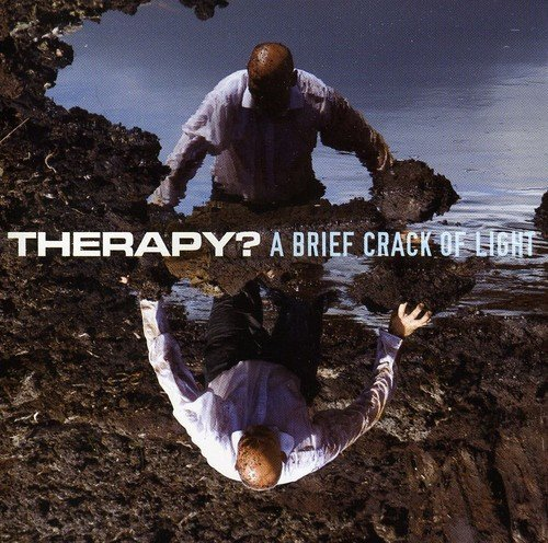 Therapy? Brief Crack Of Light