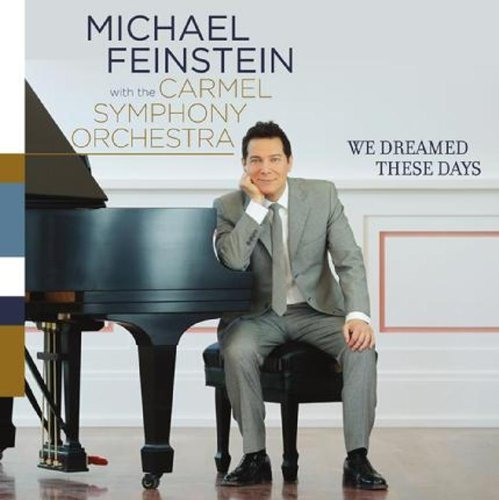 Michael Carmel Sym O Feinstein We Dreamed These Days W411 Duho