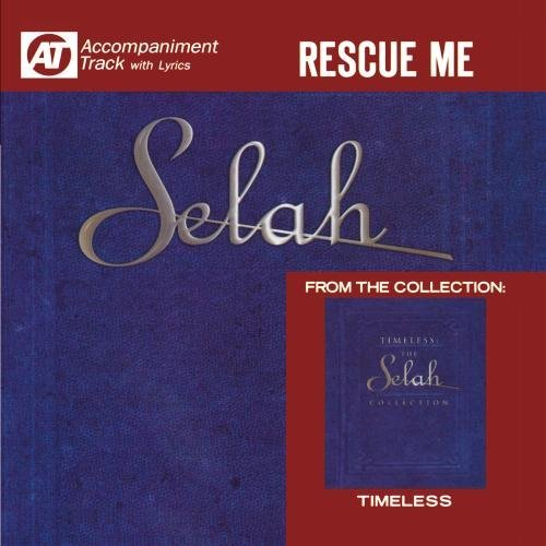Selah Rescue Me (accompaniment Track CD R
