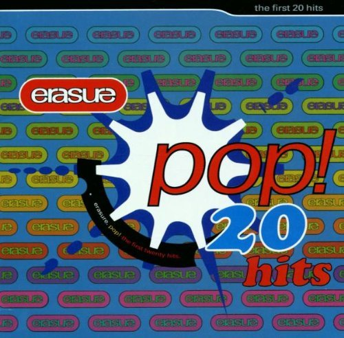 Erasure Pop The First 20 Hits