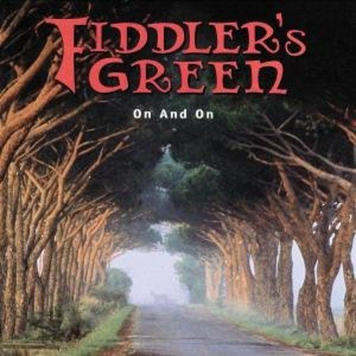 Fiddler's Green On & On Import Eu