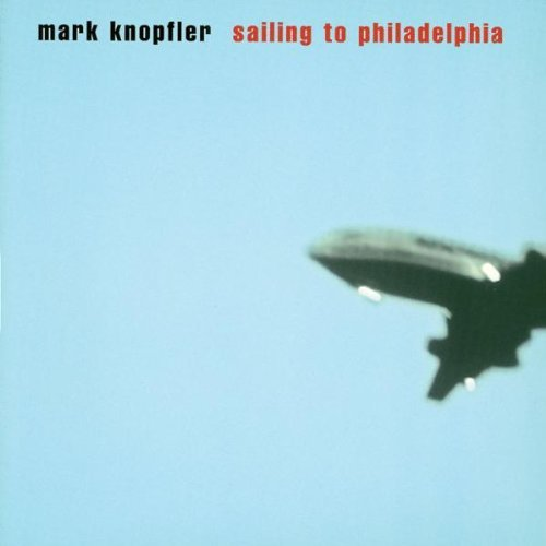 Mark Knopfler Sailing To Philadelphia Import Eu
