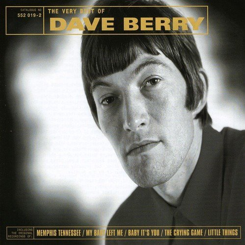 Dave Berry Very Best Of Dave Berry Import Gbr