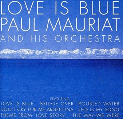 Paul & His Orchestra Mauriat Love Is Blue Import Gbr