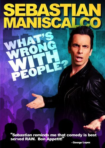 Sebastian Maniscalco What's Wrong With People Ws