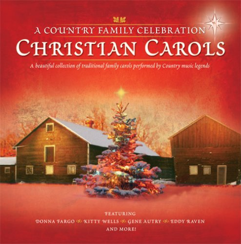 Christian Carols A Country Fam Christian Carols A Country Fam