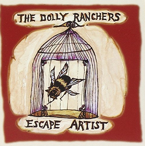 Dolly Ranchers Escape Artist