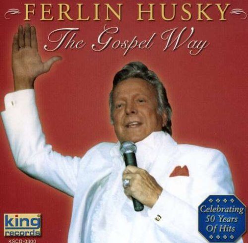 Ferlin Husky Gospel Way