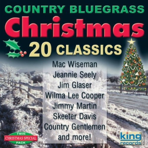 Grand Ole Opry Stars 20 Country Bluegrass Christmas