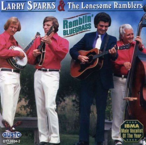 Larry Sparks Ramblin Bluegrass