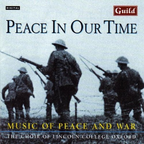 Tavener Guest Howells Peace In Our Time Guest Howells Langlais Wilby Part Vaughan Willliams Parry &