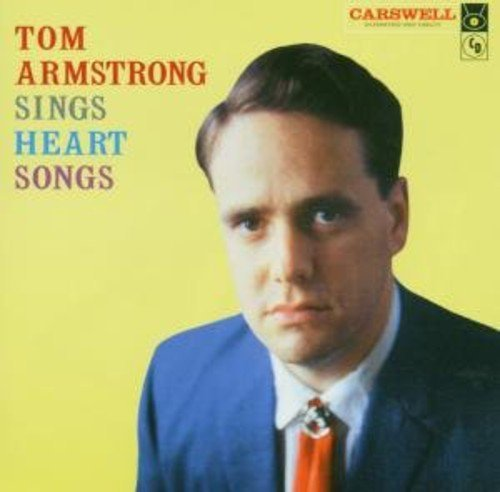 Tom Armstrong Sings Heart Sons Import Gbr