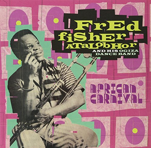 Fred Fisher Atalobhor African Carnival 2 Lp