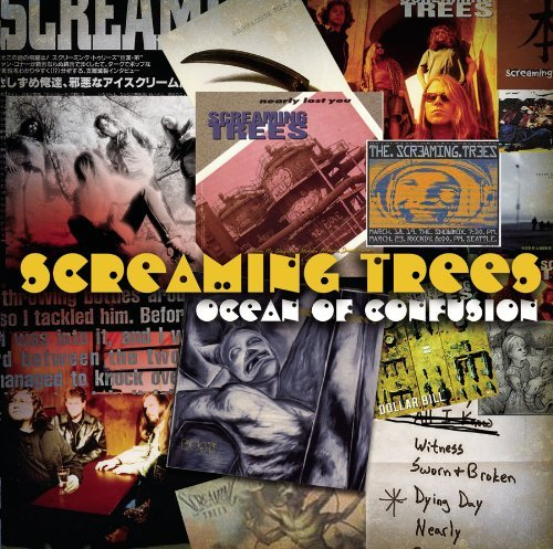 Screaming Trees Ocean Of Confusion Songs Of S