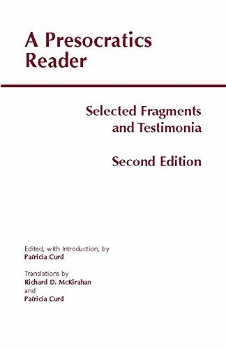Patricia Curd A Presocratics Reader Selected Fragments And Testimonia 0002 Edition;second Edition