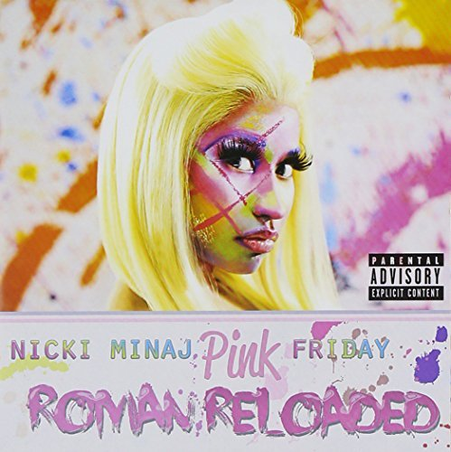 Nicki Minaj Pink Friday Roman Reloaded Explicit Version