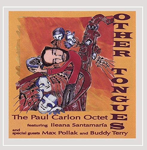 The Paul Carlon Octet Other Tongues
