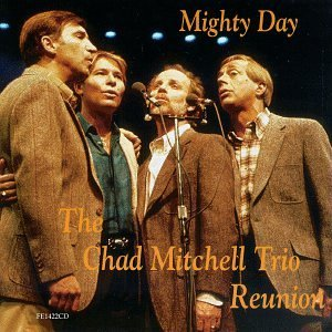 Chad Mitchell Mighty Day