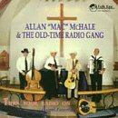 Allan & Old Time Radio Mchale Turn Your Radio On
