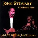 John Stewart Live At The Turf Inn Scotland Feat. Buffy Ford