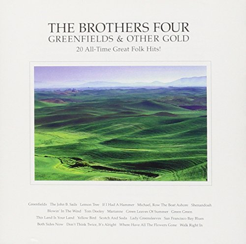 Brothers Four Greenfields & Other Gold