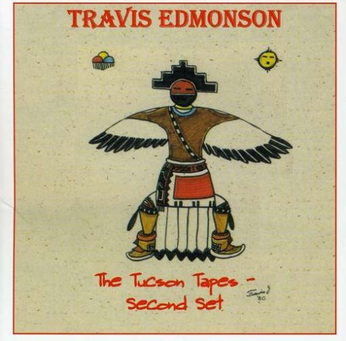 Travis Edmonson Tucson Tapes Second Set