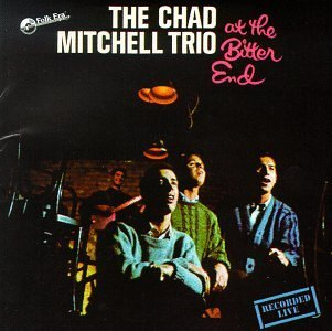 Chad Trio Mitchell At The Bitter End