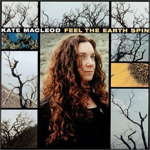 Kate Macleod Feel The Earth Spin