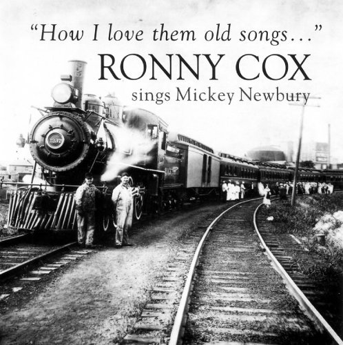 Cox Ronny How I Love Them Old Songs