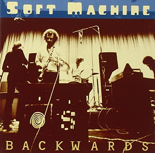 Soft Machine Backwards