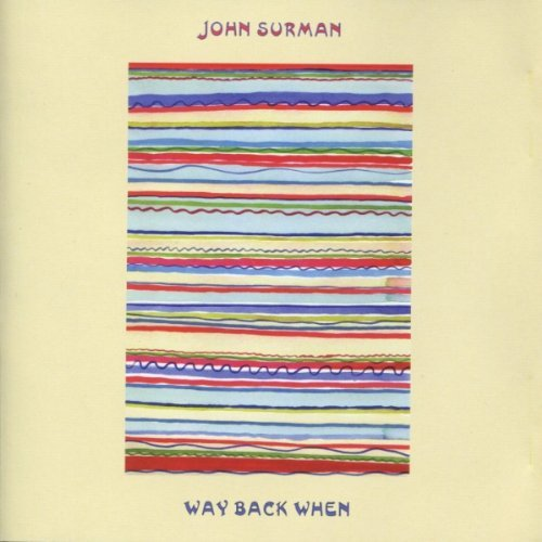 John Surman Way Back When