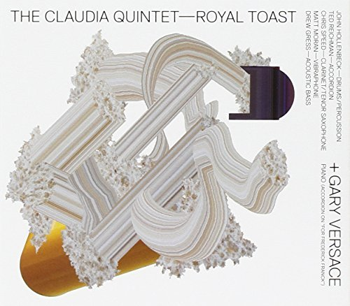 Claudia Quintet With Gary Vers Royal Toast