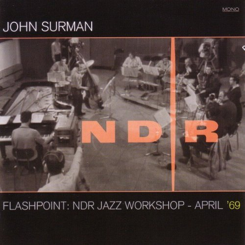 John Surman Flashpoint Ndr Jazz Workshop Incl. DVD