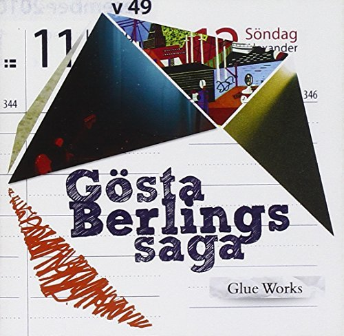 Gosta Berlings Saga Glue Works
