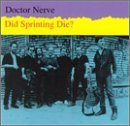 Doctor Nerve Did Sprinting Die?