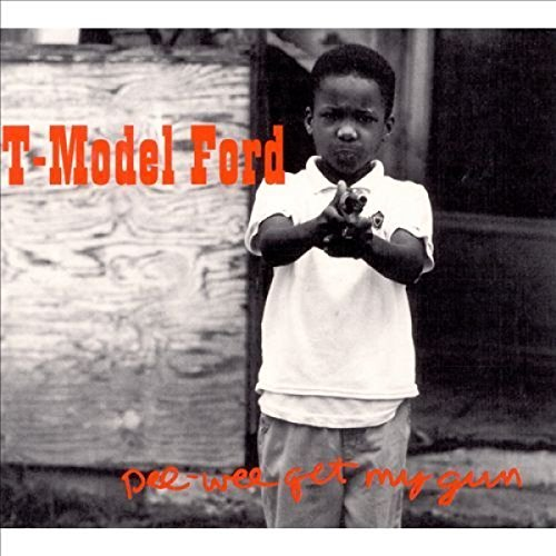 T Model Ford Pee Wee Get My Gun