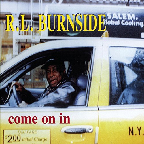 R.L. Burnside Come On In