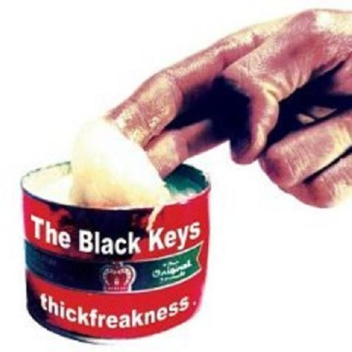 Black Keys Thickfreakness