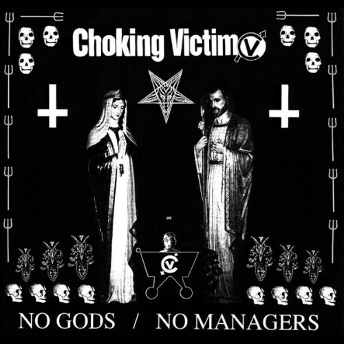 Choking Victim No Gods No Managers